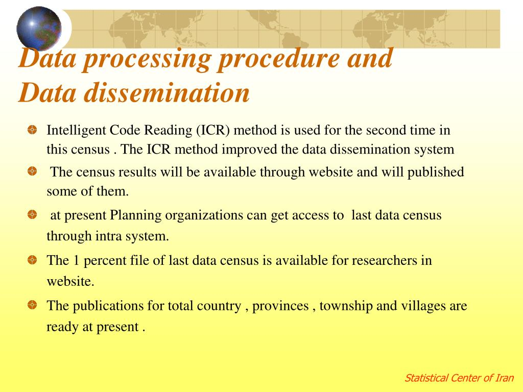 Data processing procedure and Data dissemination