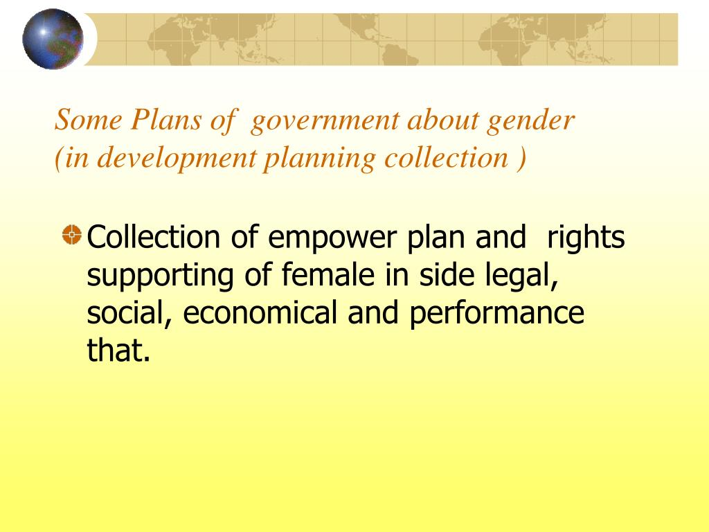 Some Plans of  government about gender (in development planning collection )