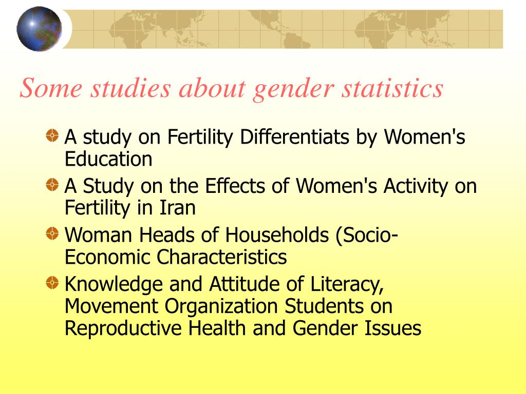 Some studies about gender statistics