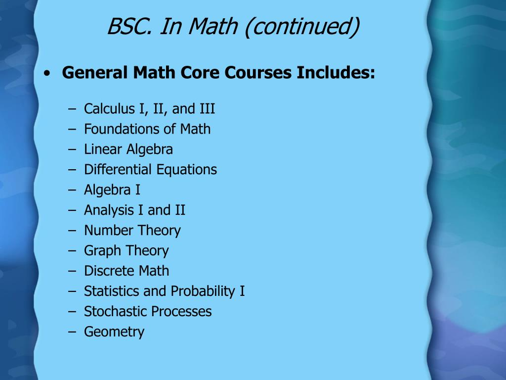 BSC. In Math (continued)