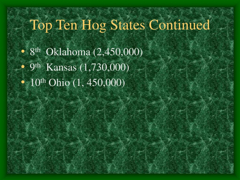 Top Ten Hog States Continued