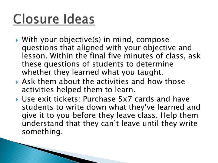 Closure Ideas