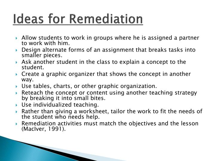 Ideas for Remediation