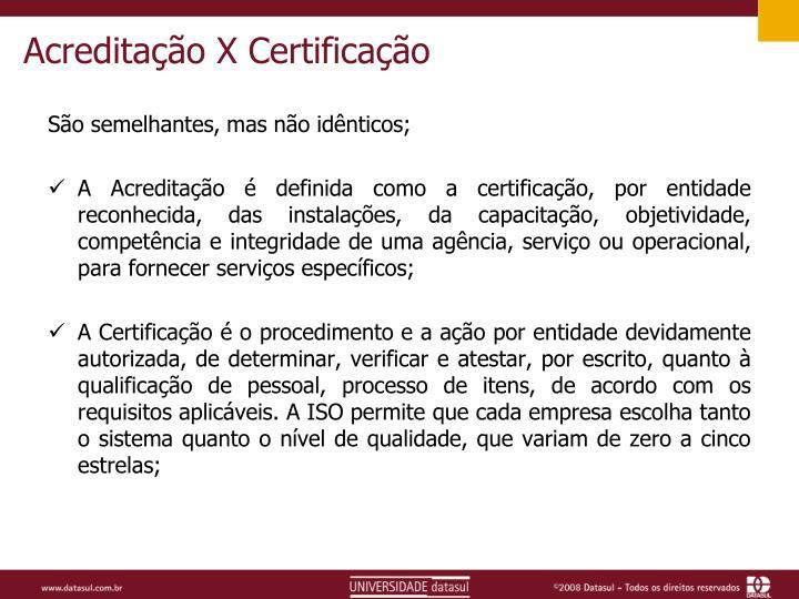 Acreditação X Certificação