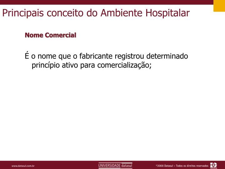 Principais conceito do Ambiente Hospitalar