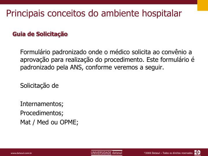 Principais conceitos do ambiente hospitalar