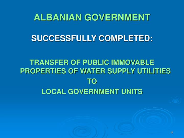ALBANIAN GOVERNMENT