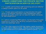create conditions for private sector participation in service delivery