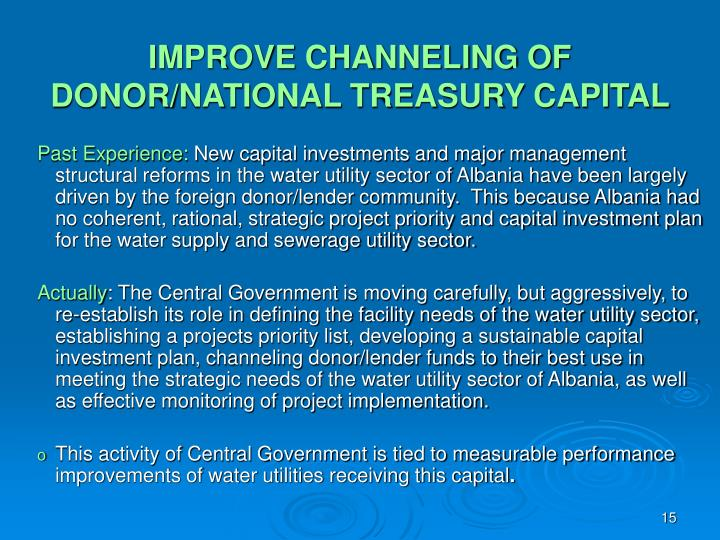 IMPROVE CHANNELING OF DONOR/NATIONAL TREASURY CAPITAL