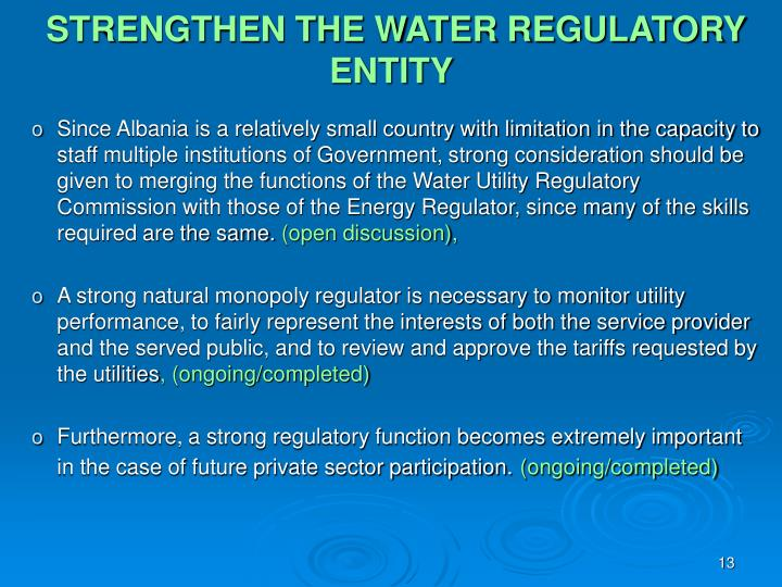 STRENGTHEN THE WATER REGULATORY ENTITY