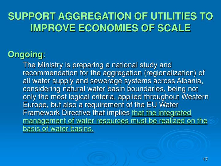 SUPPORT AGGREGATION OF UTILITIES TO IMPROVE ECONOMIES OF SCALE