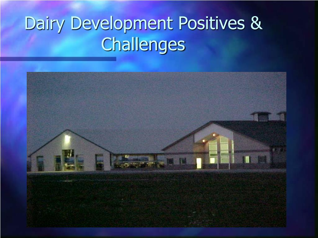 Dairy Development Positives & Challenges