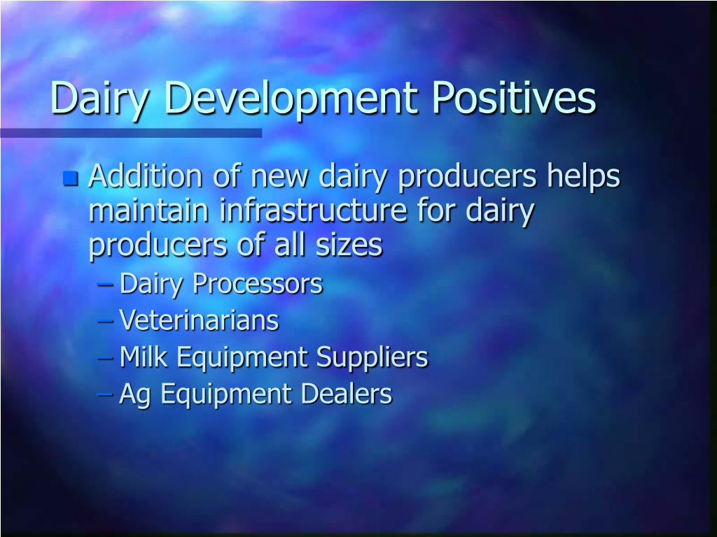 Dairy Development Positives