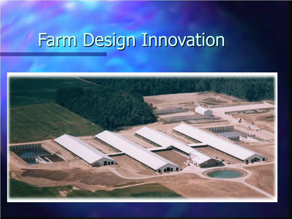 Farm Design Innovation