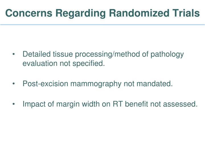 Concerns Regarding Randomized Trials