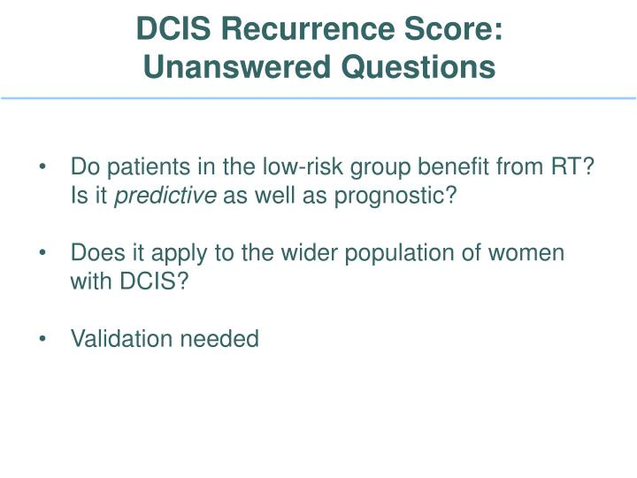 DCIS Recurrence Score: