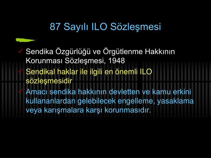 87 Sayılı ILO Sözleşmesi