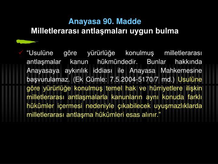 Anayasa 90. Madde