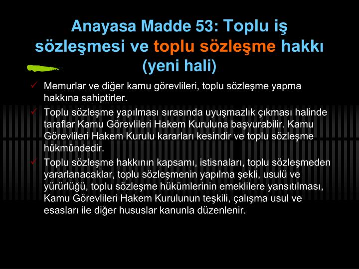 Anayasa Madde 53: