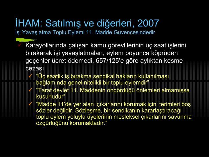 İHAM: Satılmış ve diğerleri, 2007