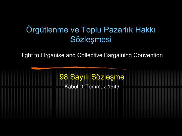 Örgütlenme ve Toplu Pazarlık Hakkı Sözleşmesi