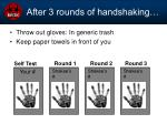 after 3 rounds of handshaking