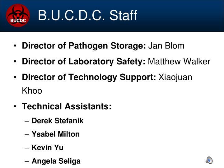 B.U.C.D.C. Staff