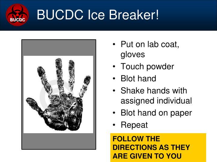 BUCDC Ice Breaker!