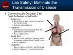 lab safety eliminate the transmission of disease