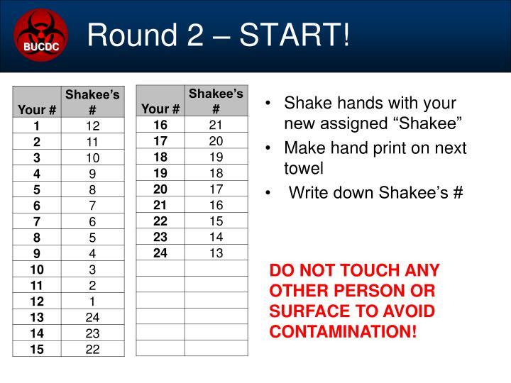 Round 2 – START!
