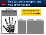 step 2 make a handprint and write down your id