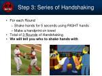 step 3 series of handshaking