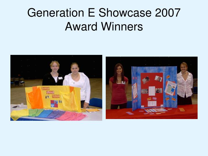 Generation E Showcase 2007