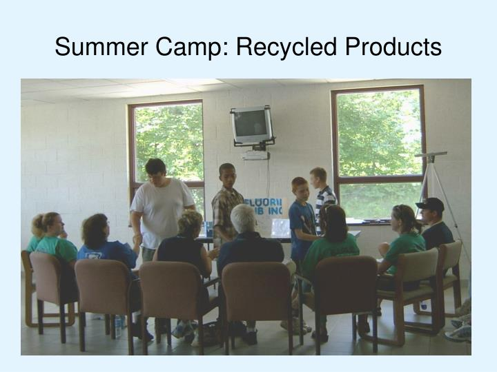 Summer Camp: Recycled Products