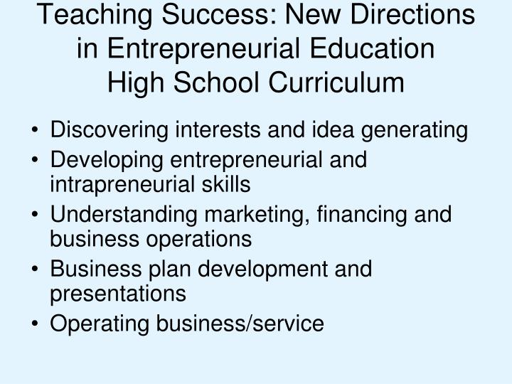Teaching Success: New Directions in Entrepreneurial Education