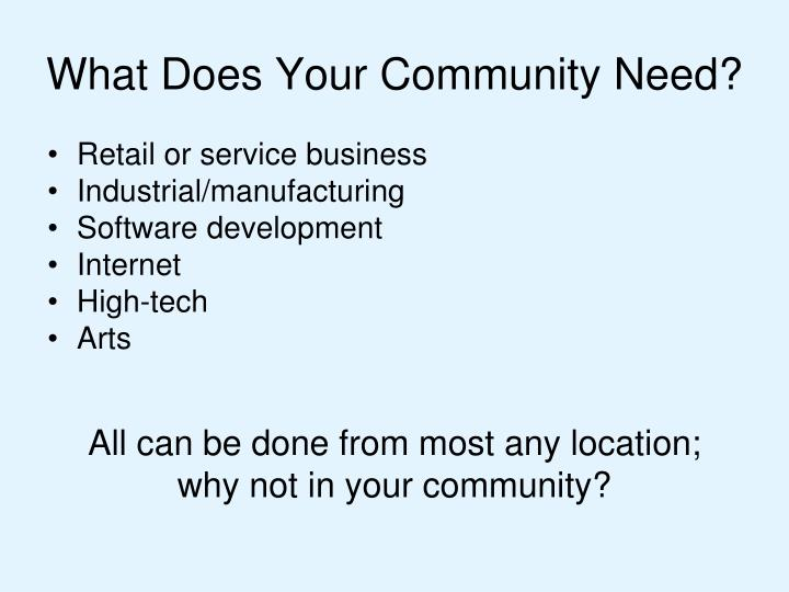 What Does Your Community Need?