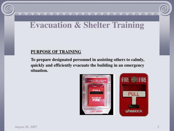 Evacuation shelter training