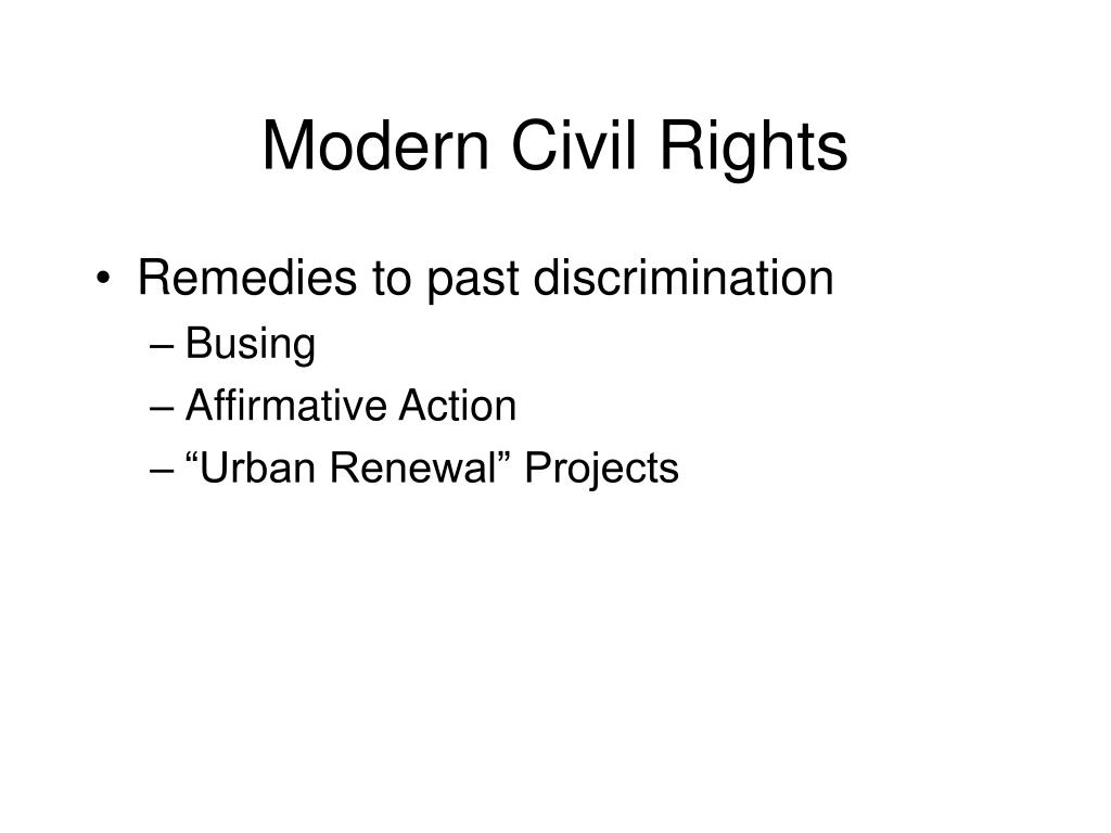Modern Civil Rights