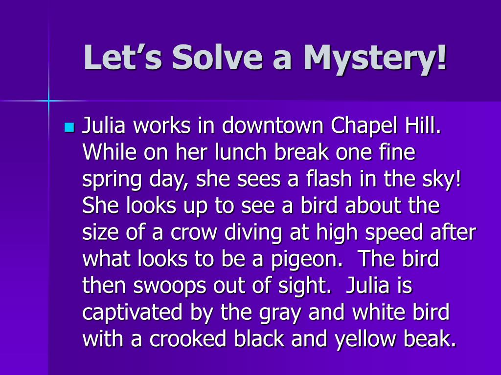 Let's Solve a Mystery!
