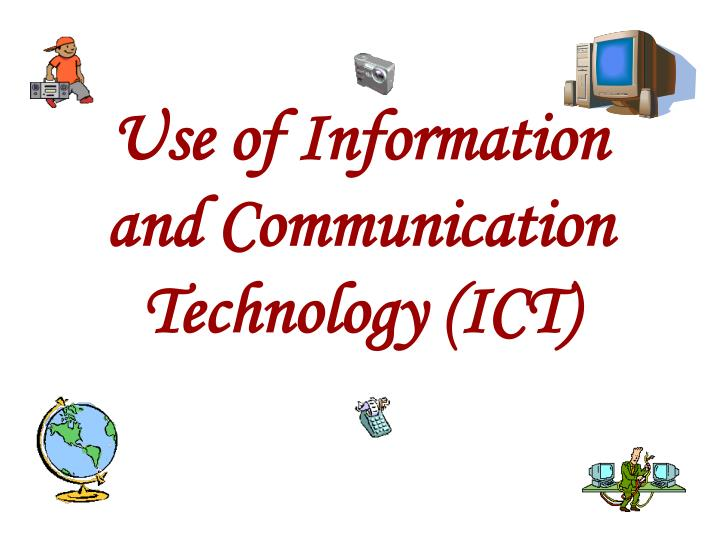 Use of information and communication technology ict l.jpg