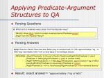 applying predicate argument structures to qa