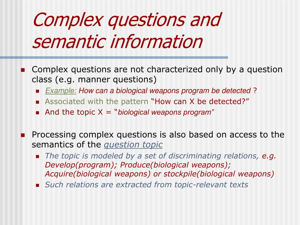 Complex questions and