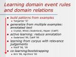 learning domain event rules and domain relations