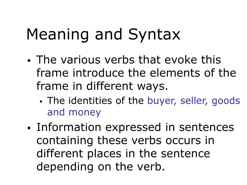 Meaning and Syntax