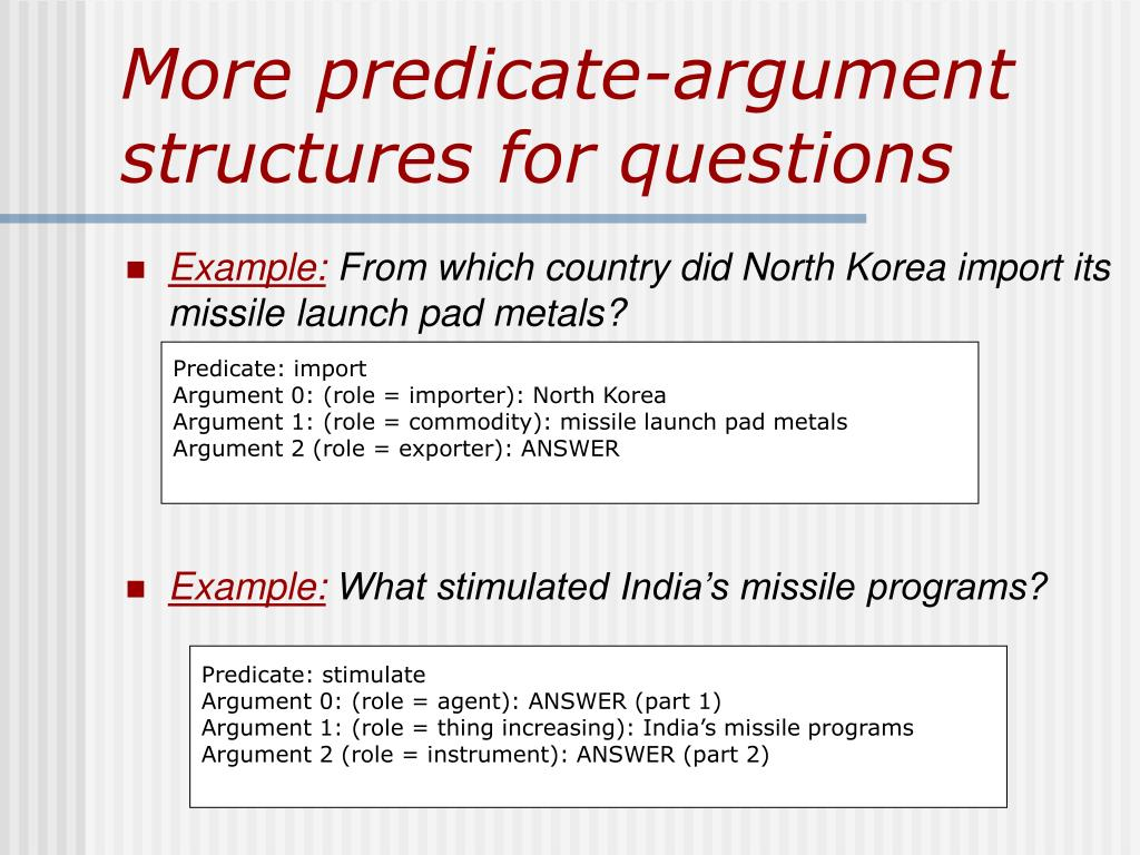 More predicate-argument structures for questions
