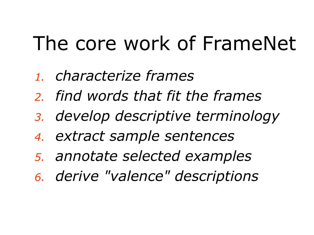 The core work of FrameNet
