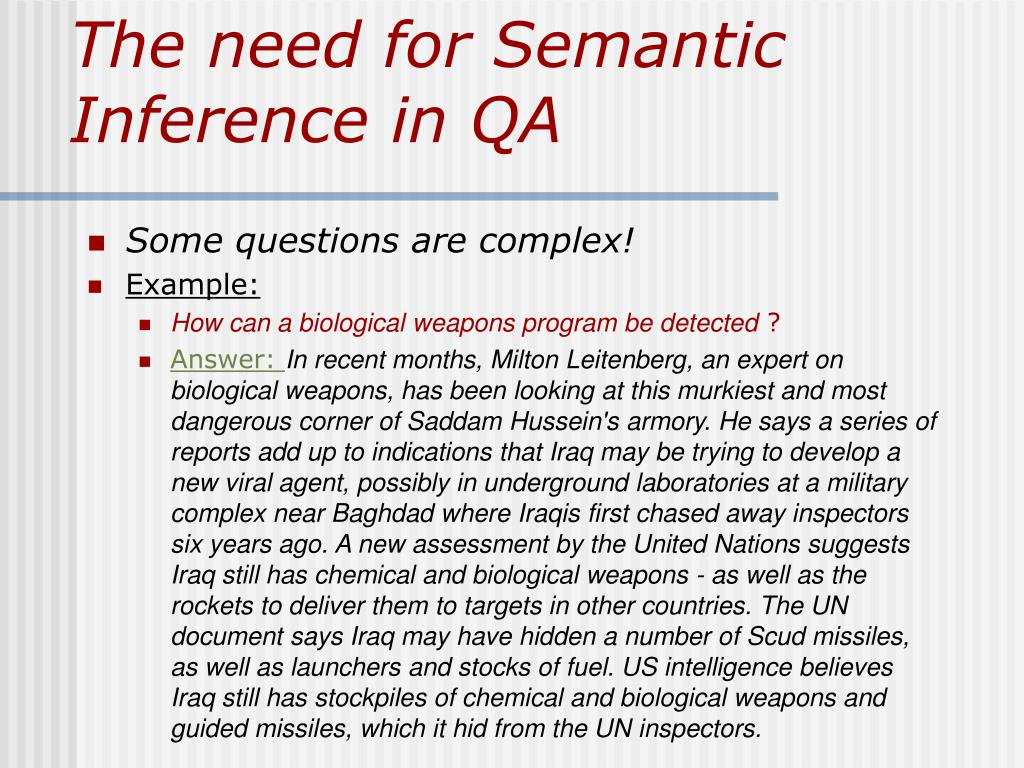 The need for Semantic Inference in QA