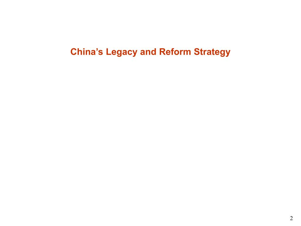 China's Legacy and Reform Strategy