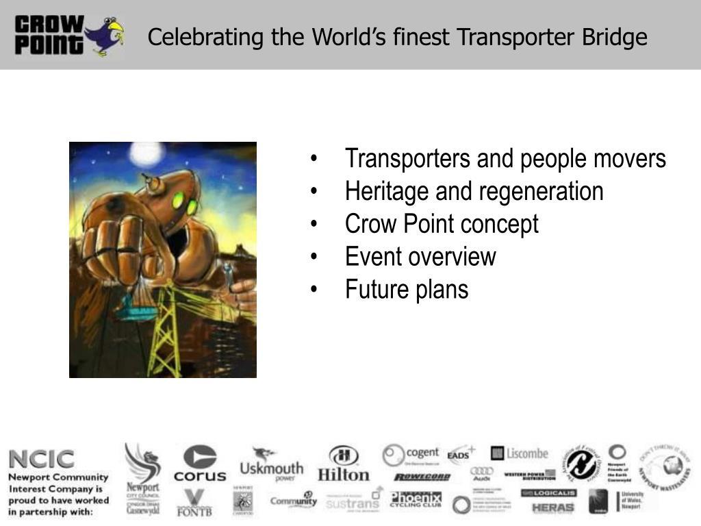 Celebrating the World's finest Transporter Bridge