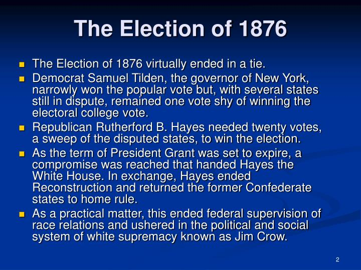 The election of 1876